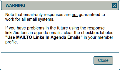 Warning notice about email-only responses